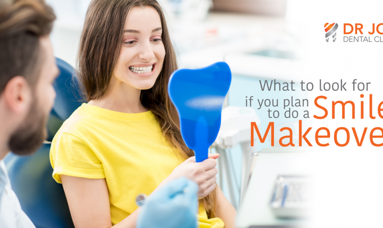 Planning to Do Smile Makeover? Read Here What To Look For